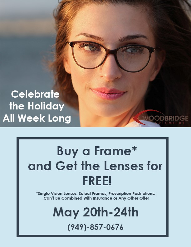Buy a Frame, Get the Lenses FREE May 20-24 at Woodbridge Optometry