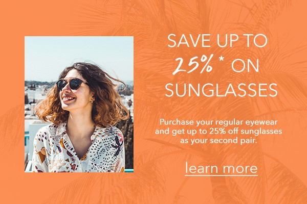 save 25 percent on sunglasses in Irvine